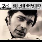 Best of Engelbert Humperdinck: The Millenium Collection